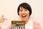 We Love Badminton Vol.2 箕輪はるかさん(お笑い芸人)